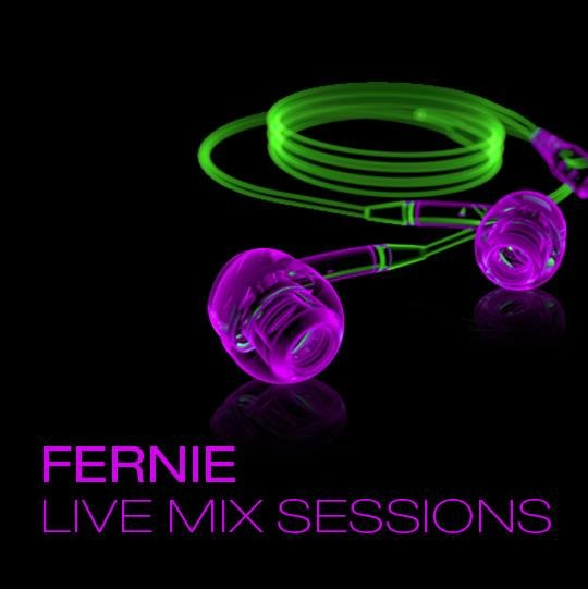 Fernie Live Mix Sessions - Podcast // Powered by Aurora